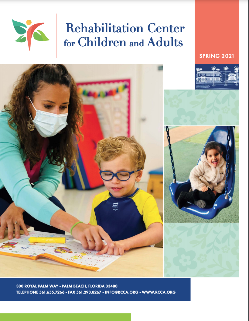 RCCA SPRING 2021 NEWS LETTER REHABILITATION CENTER FOR CHILDREN AND ADULTS PALM BEACH FLORIDA